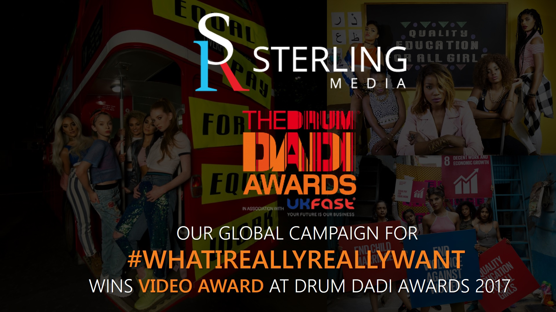 "STERLING MEDIA'S #WHATIREALLYREALLYWANT WINS ""VIDEO"" AWARD AT THE DRUM DADI AWARDS 2017"